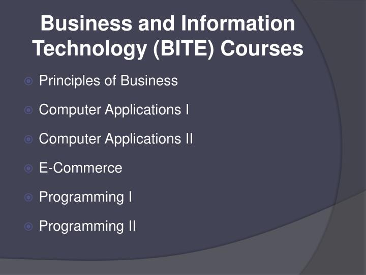 Business and Information Technology (BITE) Courses