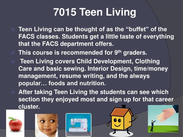 7015 Teen Living