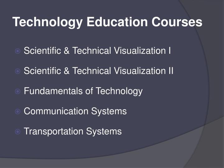 Technology Education Courses
