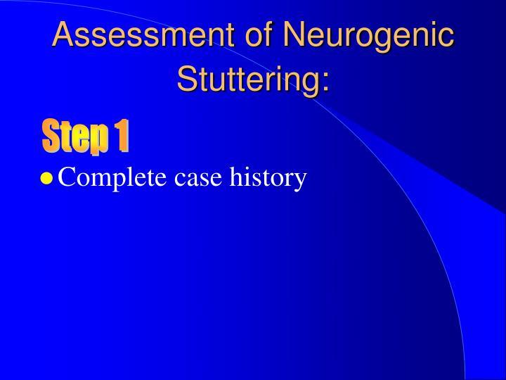 Assessment of Neurogenic