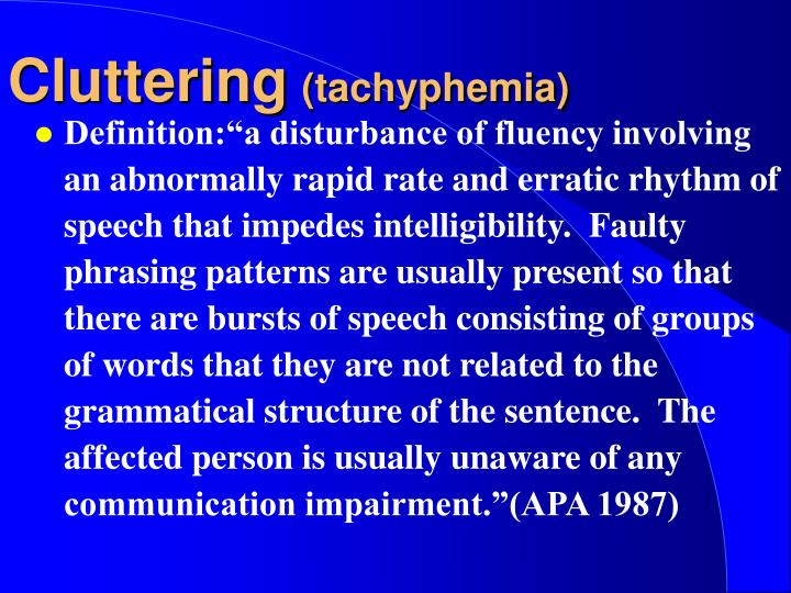 Cluttering tachyphemia