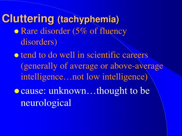 Cluttering tachyphemia1