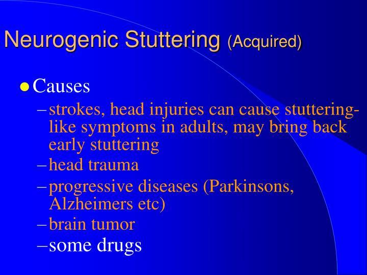 Neurogenic Stuttering