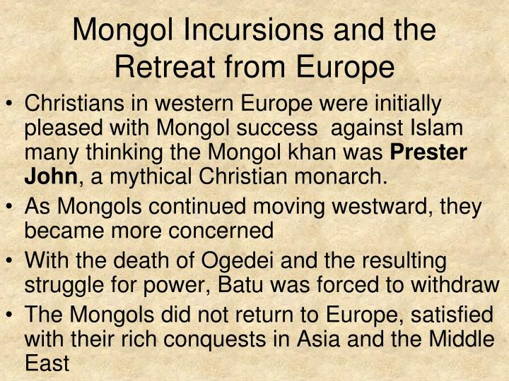 Mongol Incursions and the Retreat from Europe