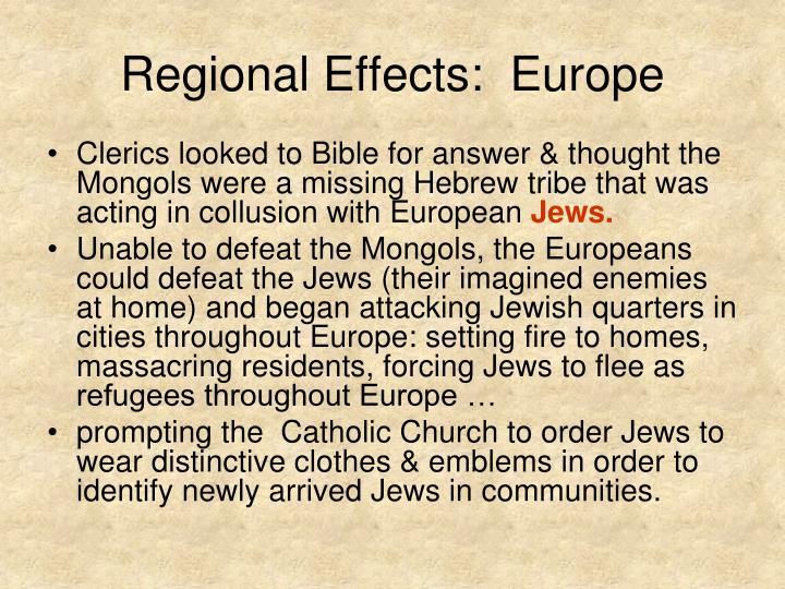 Regional Effects:  Europe