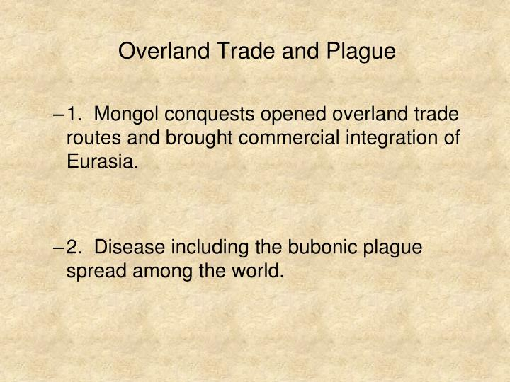 Overland Trade and Plague