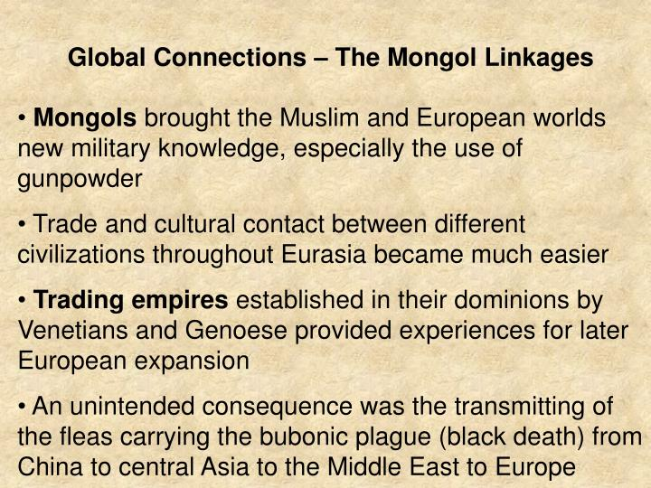 Global Connections – The Mongol Linkages