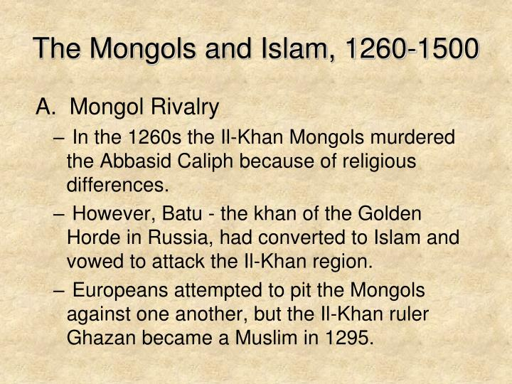 The Mongols and Islam, 1260-1500
