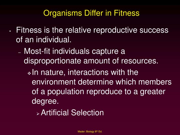 Organisms Differ in Fitness