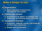 make it simple to use