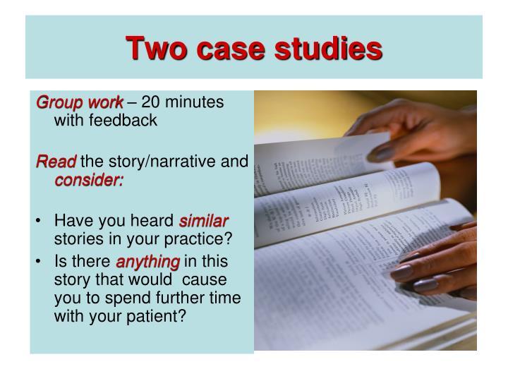 Two case studies