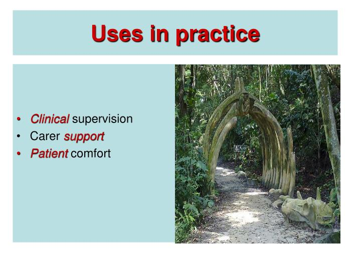 Uses in practice