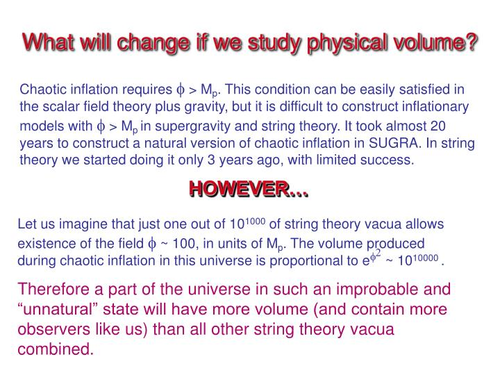 What will change if we study physical volume?