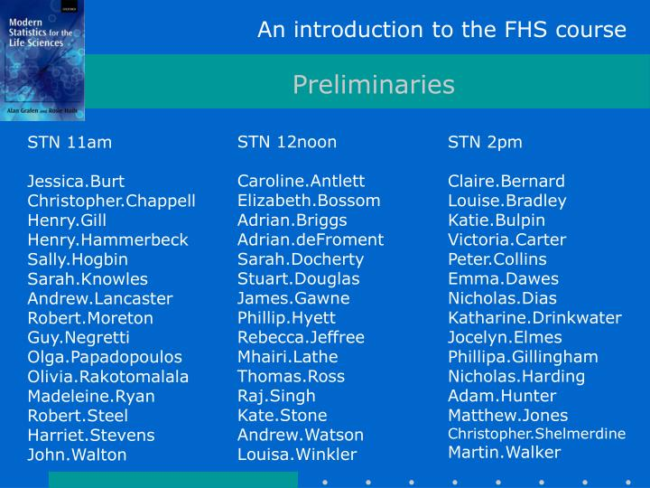 An introduction to the FHS course