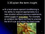 3 3explain the term insight