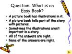 question what is an easy book