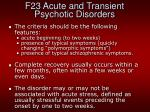 f23 acute and transient psychotic disorders