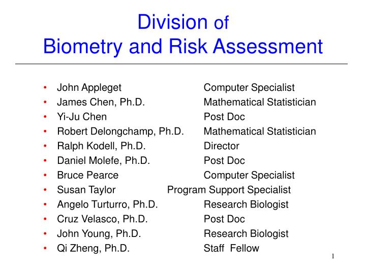 division of biometry and risk assessment n.