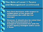 the role of level 1 teams and management continued1