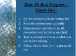 how to best prepare game day