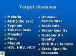 target diseases