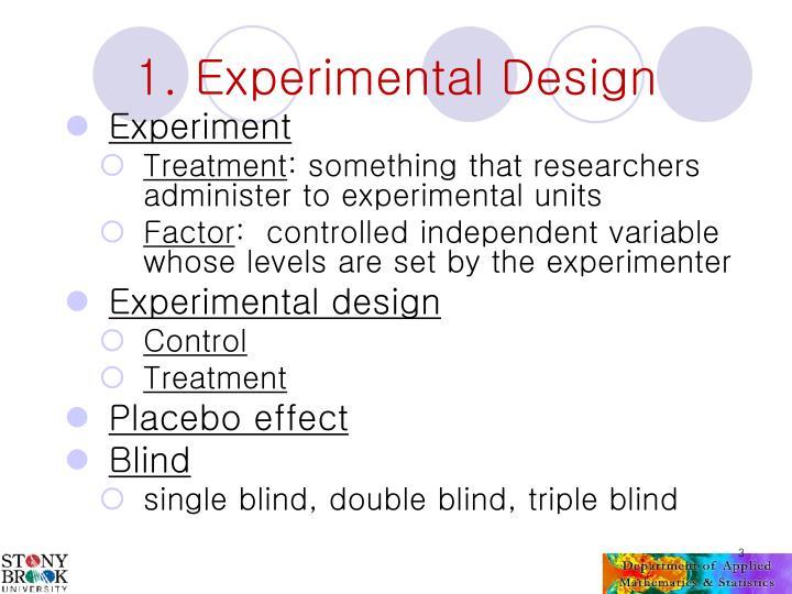 1 experimental design