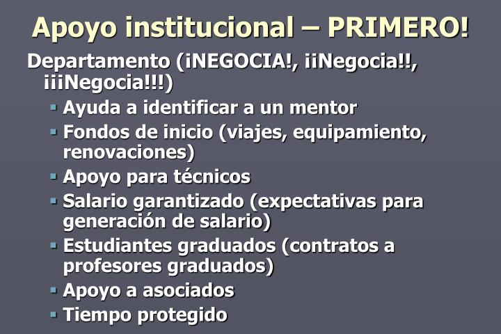 Apoyo institucional – PRIMERO!