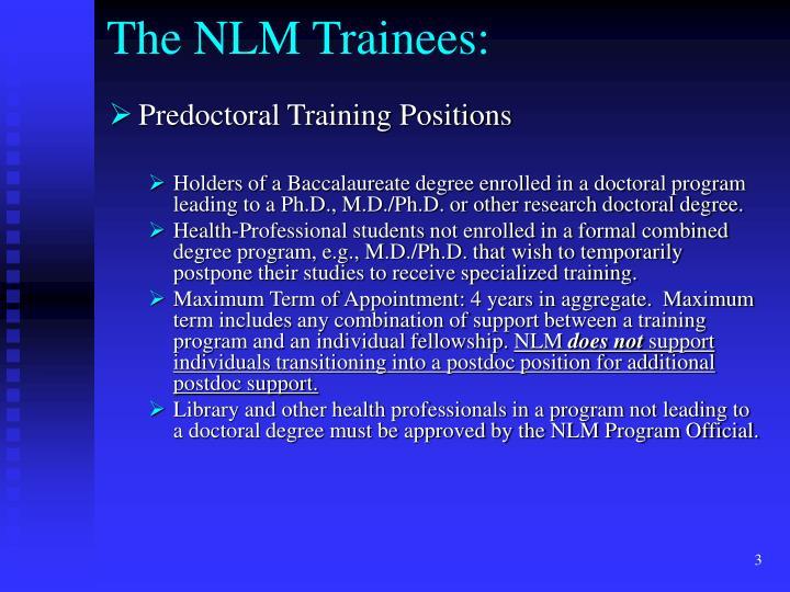 The nlm trainees