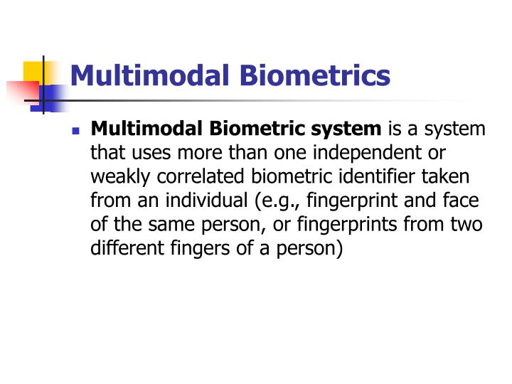 Multimodal Biometrics