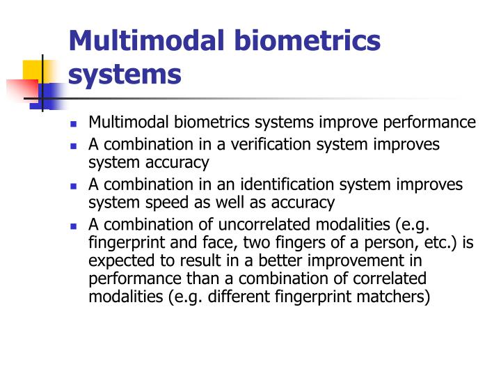 Multimodal biometrics systems