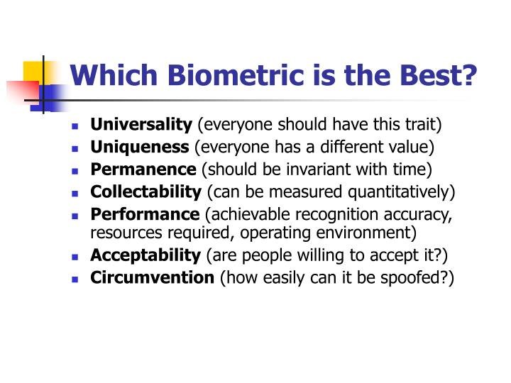 Which Biometric is the Best?
