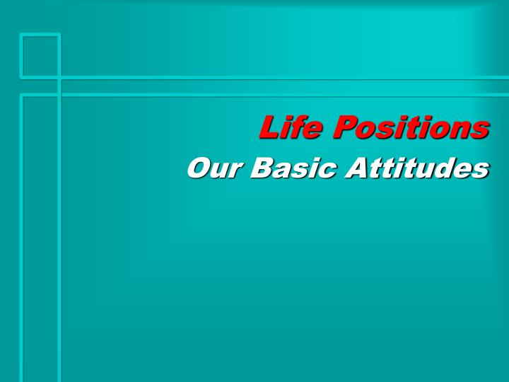 life positions n.