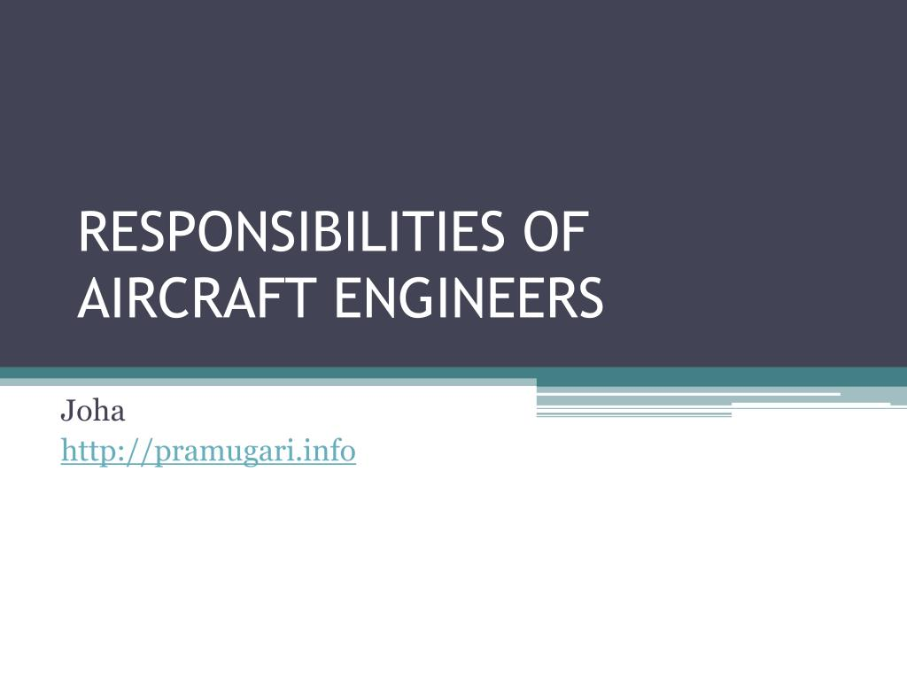 responsibilities of aircraft engineers l.
