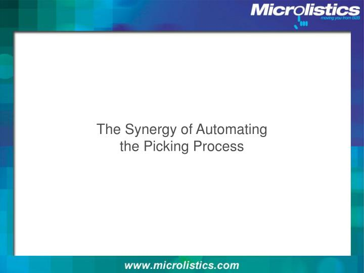 The synergy of automating the picking process
