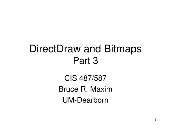 Directdraw and bitmaps part 3
