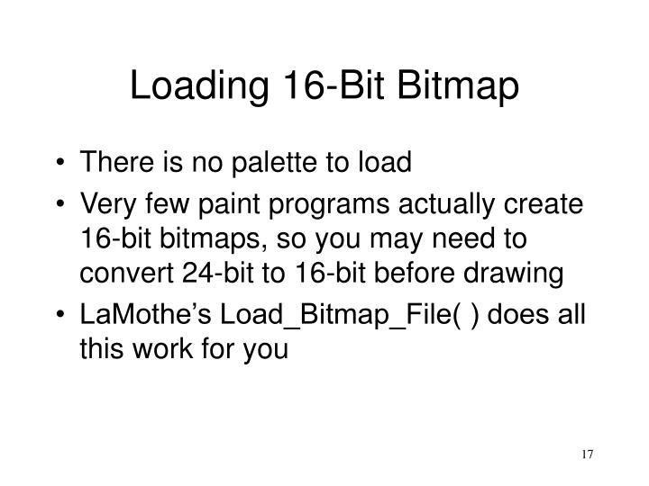 Loading 16-Bit Bitmap