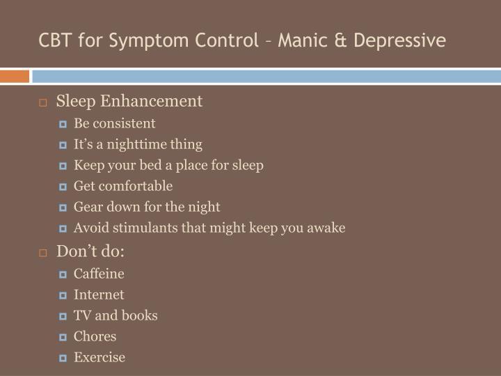 CBT for Symptom Control – Manic & Depressive