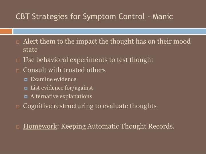 CBT Strategies for Symptom Control - Manic