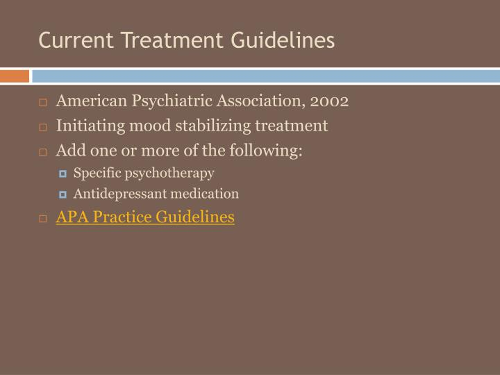 Current Treatment Guidelines