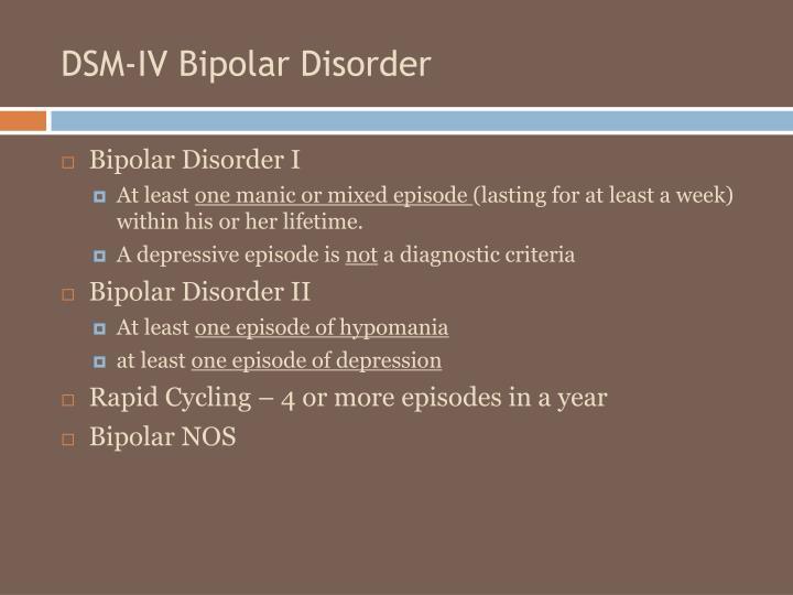 DSM-IV Bipolar Disorder