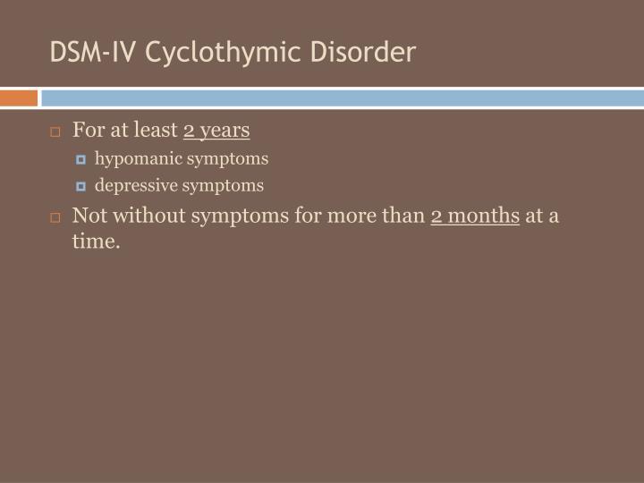 DSM-IV Cyclothymic Disorder