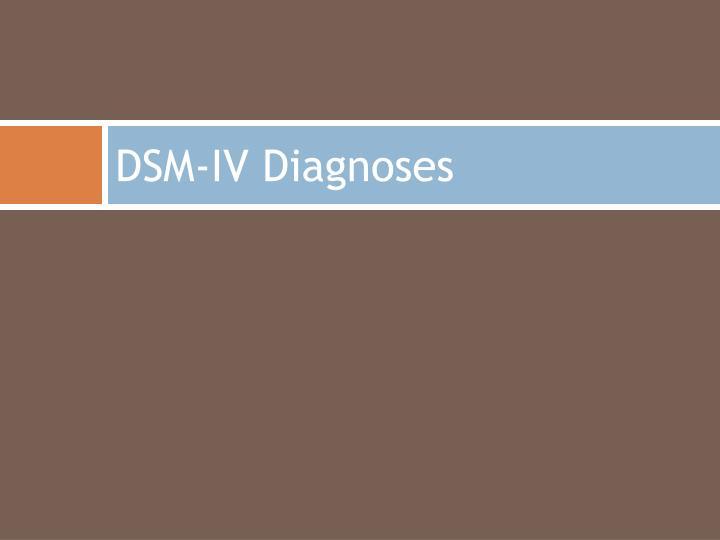 Dsm iv diagnoses