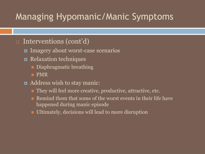 Managing Hypomanic/Manic Symptoms