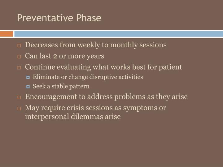 Preventative Phase