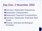 day one 2 november 2002