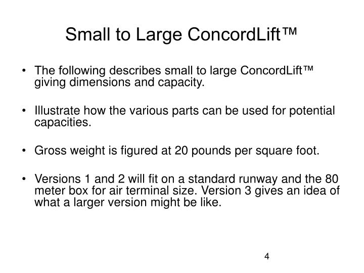 Small to Large ConcordLift™