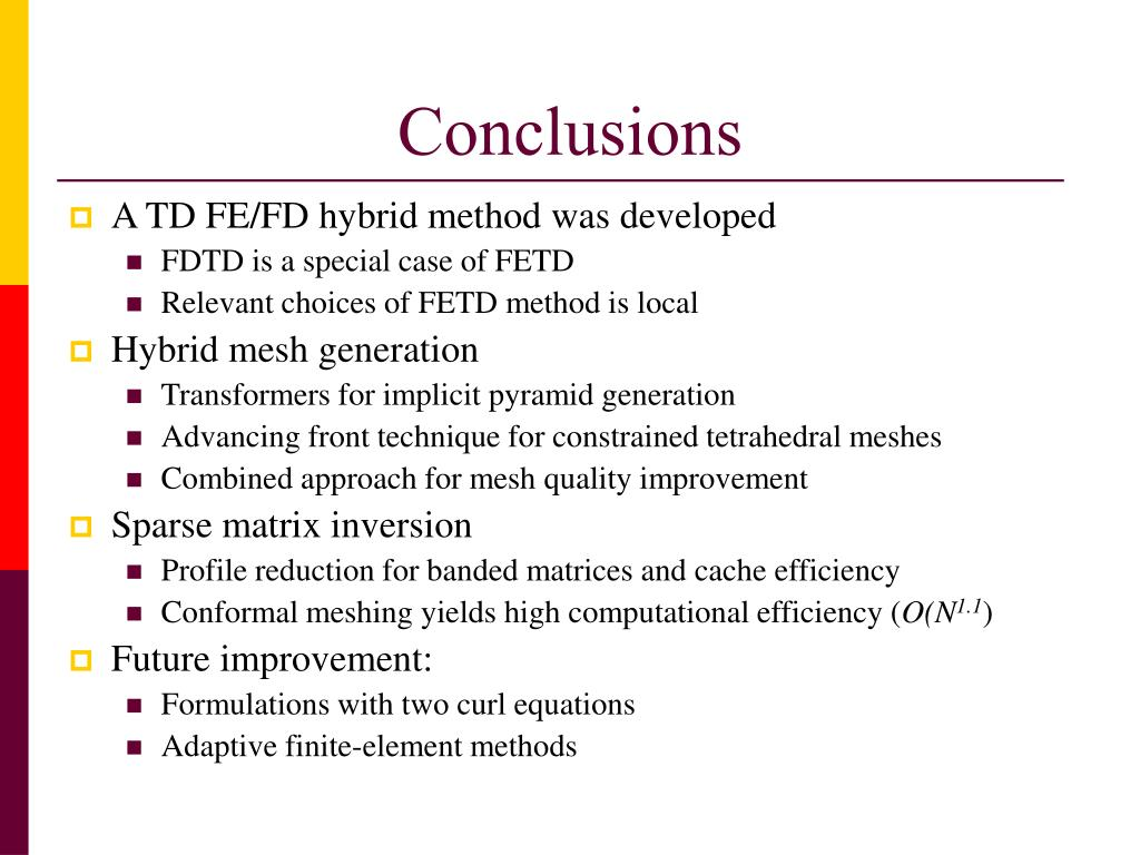 PPT - Time-Domain Finite-Element Finite- Difference Hybrid Method