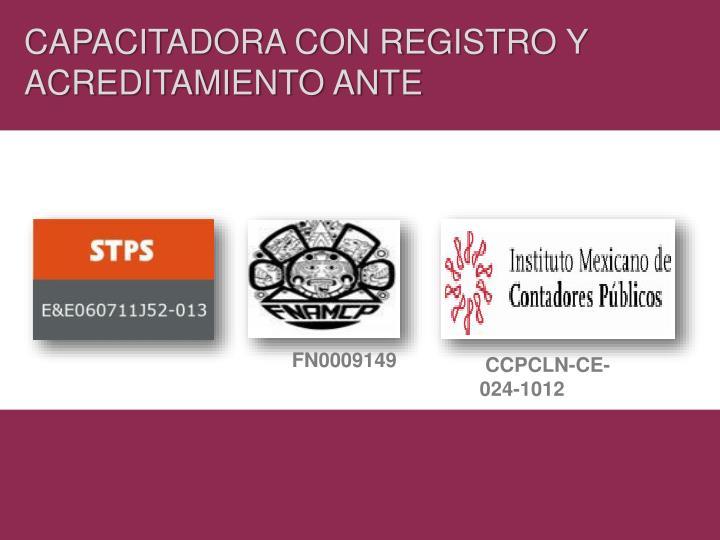 CAPACITADORA CON REGISTRO Y ACREDITAMIENTO ANTE