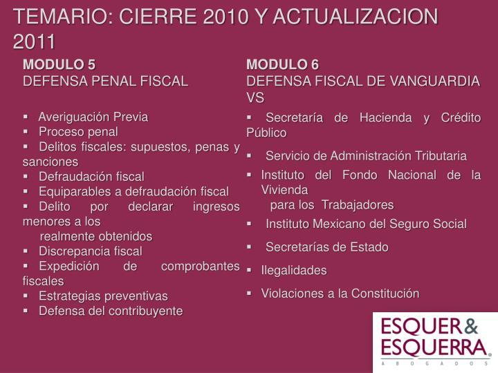 TEMARIO: CIERRE 2010 Y ACTUALIZACION 2011