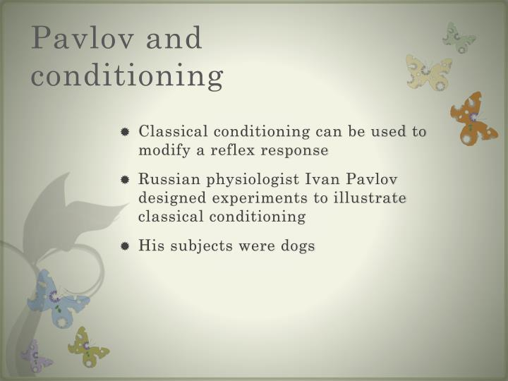 Pavlov and conditioning
